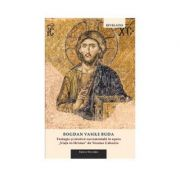Teologie si mistica sacramentala in opera 'Viata in Hristos' de Nicolae Cabasila - Bogdan Vasile Buda