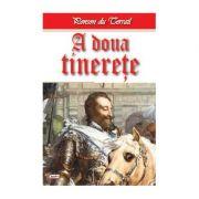 Tineretea regelui Henric volumul 10 A doua tinerete - Ponson du Terrail