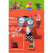 Trei povestiri pentru copii isteti - Lacramioara Cojocaru