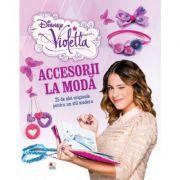 Violetta. Accesorii la moda - Disney