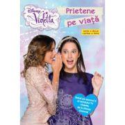 Violetta. Prietene pe viata - Disney