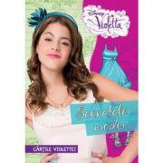 Violetta. Secretele modei. Cartile Violettei - Disney