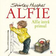 Alfie intra primul - Shirley Hughes