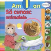 Am 1 an - Sa cunosc animalele