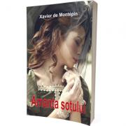 Amanta sotului - Xavier de Montepin