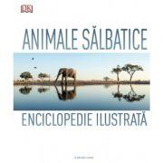 Animale salbatice. Enciclopedie ilustrata - DK