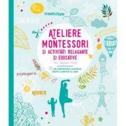 Ateliere Montessori si activitati relaxante si educative cu copiii mei - Sophie de Mullenheim