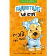 Aventuri la Ham Hotel. Pookie, puiul mamei. Prima mea lectura - Shelley Swanson Sateren