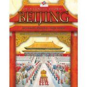 Beijing. Mari dinastii, razboaie si orasul interzis - Richard Platt