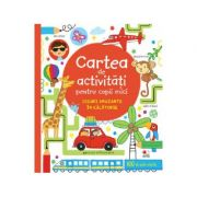Carte de activitati pentru copii mici. Jocuri amuzante in calatorie - James Maclaine