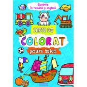 Carte de colorat pentru baieti. Cuvinte in romana si engleza