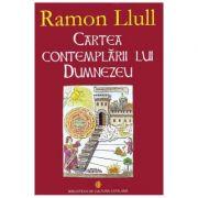 Cartea contemplarii lui Dumnezeu - Ramon Llull