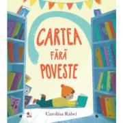 Cartea fara poveste - Carolina Rabei
