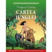 Cartea Junglei. Clasicii literaturii in benzi desenate - Rudyard Kipling