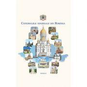 Catedralele eparhiale din Romania. Album