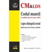 Codul muncii. Legea dialogului social act. 17 iunie 2019