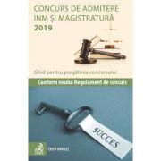 Concurs de admitere INM si magistratura 2019. Ghid pentru pregatirea concursului - Cristi Danilet