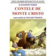 Contele de Monte Cristo - Alexandre Dumas, Pauline Francis