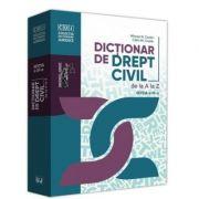 Dictionar de drept civil de la A la Z. Editia a 3-a - Mircea N. Costin, Calin M. Costin