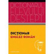 Dictionar englez - roman. Dictionarul elevului destept - Irina Panovf