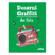 Detectivii Aerieni 4. Dosarul Graffiti - Ana Rotea