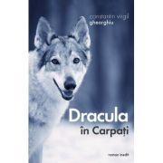 Dracula in Carpati - Constantin Virgil Gheorghiu