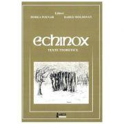 Echinox. Texte teoretice - Horea Poenar, Rares Moldovan