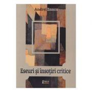 Eseuri si insotiri critice - Andrei Zanca