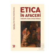 Etica in afaceri. Concepte, teorii, situatii morale - Vasile Morar, Dan Craciun