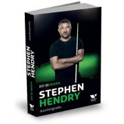 Eu si masa. Autobiografia - STEPHEN HENDRY