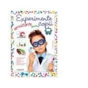 Experimente amuzante pentru copii - Carla Nieto Martinez