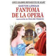 Fantoma de la opera - Gaston Leroux, Pauline Francis