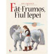 Fat-Frumos, fiul Iepei - Ion Creanga