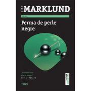 Ferma de perle negre - Liza Marklund