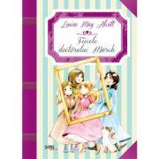 Fiicele doctorului March - Louisa May Alcott