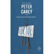 Furtul, o poveste de iubire - Peter Carey