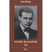 Glose Blagiene III - Ionel Popa