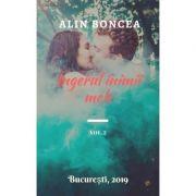 Ingerul inimii mele Vol. 2 - Alin Boncea