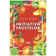 Initiativa fructelor - Lidia Bora