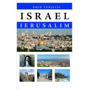 Israel. Ghid turistic