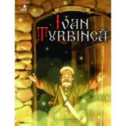 Ivan Turbinca - Ion Creanga