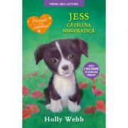 Jess, catelusa singuratica. Prima mea lectura - Holly Webb