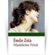 Madeleine Ferat - Emile Zola