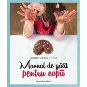 Manual de gatit pentru copii - Nicol Maria Pucci