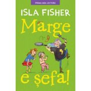 Marge e sefa. Prima mea lectura - Isla Fisher