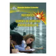 Matematica - Clasele 1-4. Elemente de geometrie. - Gheorghe Adalbert Schneider