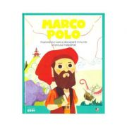 Micii mei eroi. Marco Polo - Javier Alonso Lopez