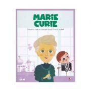 Micii mei eroi. Marie Curie - Javier Alonso Lopez