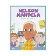 Micii mei eroi. Nelson Mandela - Javier Alonso Lopez
