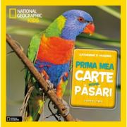National Geographic Kids. Prima mea carte despre pasari - Catherine D. Hughes